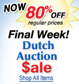 Dutch Auction Sale Final Week! Now 80% Off